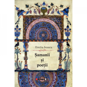 Samanii si poetii - Emilia Ivancu