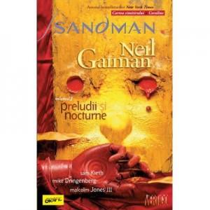 Sandman 1. Preludii si nocturne - Neil Gaiman