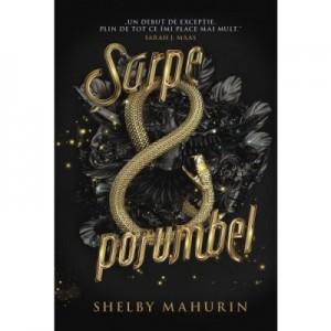 Sarpe & porumbel - Shelby Mahurin