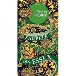 Sarpele din Essex - Sarah Perry