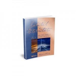Sarutul eternitatii. Anatomie divina vs istorie interzisa. Vol. IV - Craciun Adriana