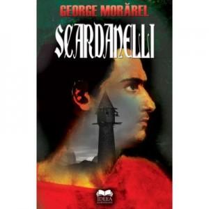 Scardanelli - George Morarel