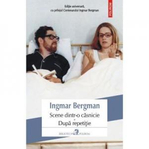 Scene dintr-o casnicie. Dupa repetitie - Ingmar Bergman