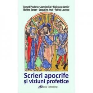 Scrieri apocrife si viziuni profetice