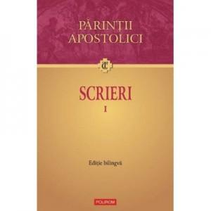Scrieri I Editie biligva - Parintii Apostolici