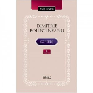 Scrieri Vol. 1 - Dimitrie Bolintineanu