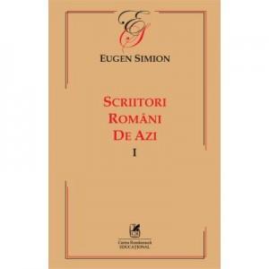Scriitorii romani de azi. Volumul I – Eugen Simon