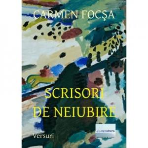 Scrisori de neiubire - Carmen Focsa