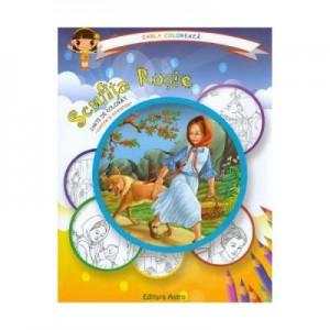 Scufita Rosie: carte de colorat + poveste. Carla coloreaza