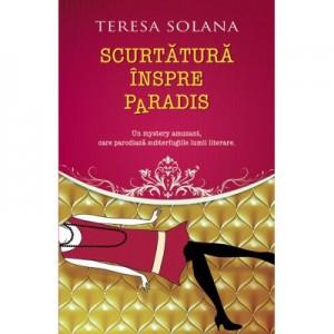 Scurtatura inspre Paradis - Teresa Solana