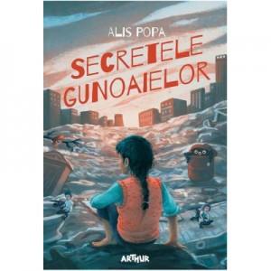 Secretele gunoaielor - Alis Popa