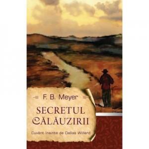 Secretul calauzirii - F. B. Meyer