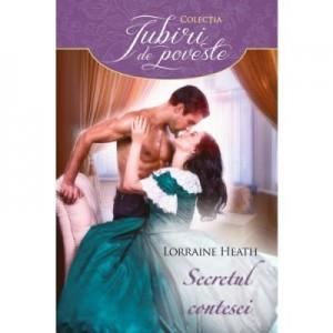 Secretul contesei - Lorraine Heath