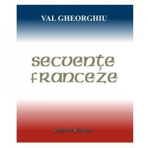 Secvente franceze - Val Gheorghiu