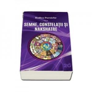 Semne, constelatii si Nakshatre - Rodica Purniche
