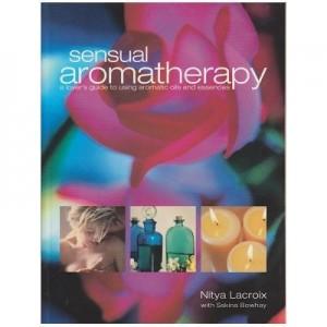 Sensual aromatherapy - Nitya Lacroix