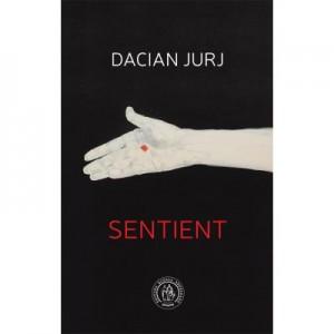 Sentient - Dacian Jurj