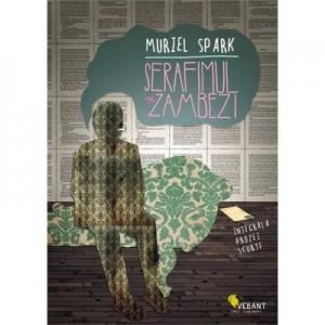 Serafimul si Zambezi. Integrala prozei scurte - Muriel Spark