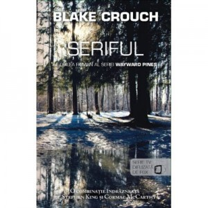 Seriful (seria Wayward Pines vol. 2) - Blake Crouch