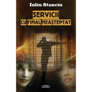 Servicii cu final neasteptat - Iuliu Stanciu