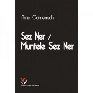 Sez Ner / Muntele Sez Ner - Arno Camenisch