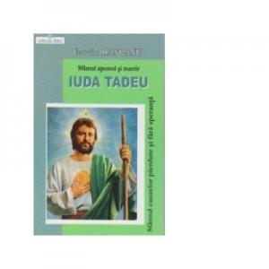 Sfantul apostol si martir IUDA TADEU - Sfantul cauzelor pierdute si fara speranta - Ecaterina Hanganu