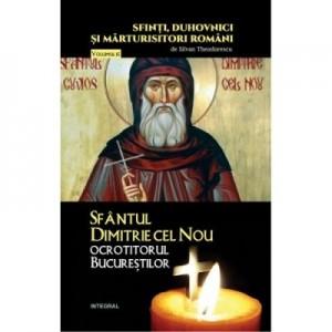 Sfantul Dimitrie cel Nou, ocrotitorul Bucurestilor - Silvan Theodorescu