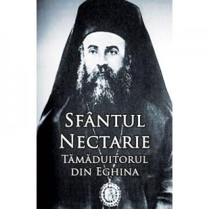 Sfantul Nectarie, Tamaduitorul din Eghina. Marturii. Minuni - Editie integrala