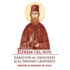Sfantul Efrem cel Nou – Daruitor al credintei si al innoirii launtrice