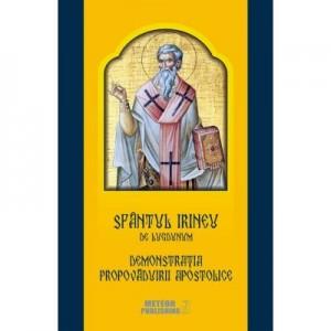 Sfantul Irineu de Lugdunum. Demonstratia propovaduirii apostolice