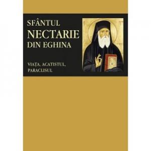Sfantul Nectarie din Eghina: viata, acatistul, paraclisul. Traducere de Pr. Dr. Gabriel Mandrila