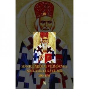 Sfantul Nicolae Velimirovici. Colectia Alfa si Omega