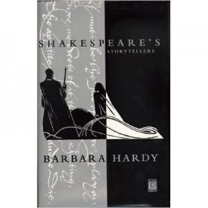 Shakespeare's Storytellers - Barbara Hardy