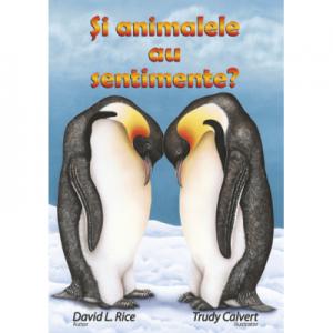 Și animalele au sentimente? - David Rice