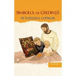 Simbolul de Credinta pe intelesul copiilor - Preot Nicolae Cristian Cada