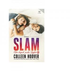 Slam. Din dragoste pentru Layken. Editia 2018 - Colleen Hoover