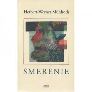 Smerenie - Herbert-Werner Muhlroth