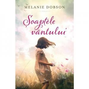 Soaptele vantului - Melanie Dobson