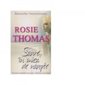 Soare in miez de noapte - Rosie Thomas