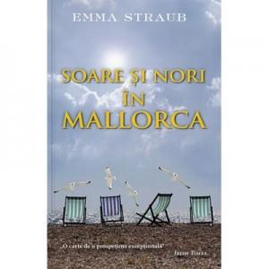 Soare si nori in Mallorca - Emma Straub