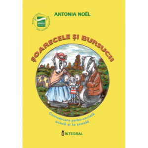 Soarecele si bursucii - Antonia Noel