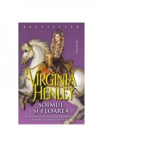 Soimul si Floarea - Virginia Henley