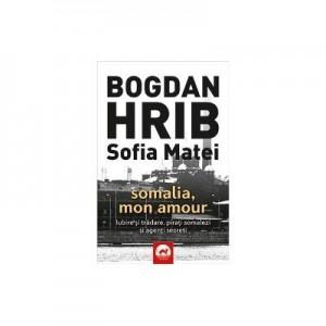 Somalia, Mon Amour. Editia a II-a - Bogdan Hrib, Sofia Matei