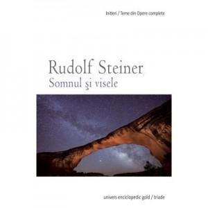 SOMNUL SI VISELE (RUDOLF STEINER)