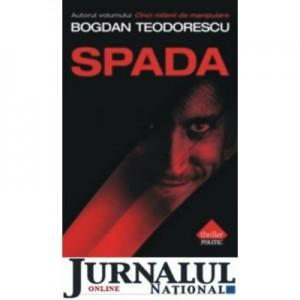 Spada - Bogdan Teodorescu