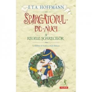 Spargatorul-de-Nuci si Regele Soarecilor - E. T. A. Hoffman
