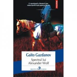 Spectrul lui Alexander Wolf - Gaito Gazdanov