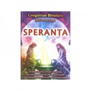 Speranta - Gregorian Bivolaru
