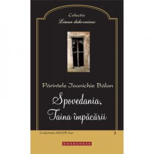 Spovedania, Taina impacarii - Arhim. Ioanichie Balan