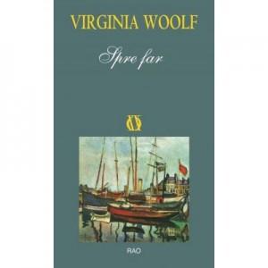 Spre Far - Virginia Woolf